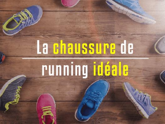 La chaussure de running idéale Podologue du Sport